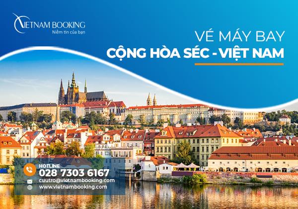 Vé máy bay từ Séc về Việt Nam giá rẻ  Lịch bay cập nhật hàng tháng
