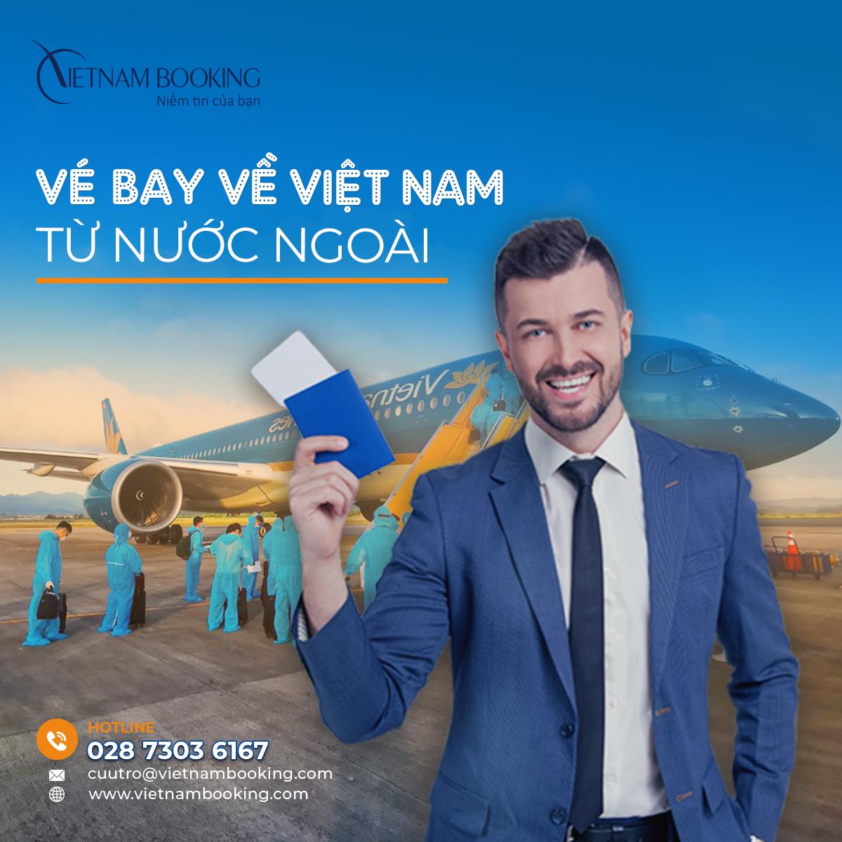 Vé máy bay quốc tế về Việt Nam| Lịch bay cập nhật hàng tháng